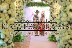 6 Cara menghemat biaya pernikahan di pontianak